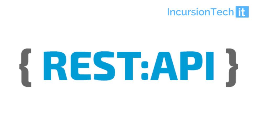 Rest Api develop by Incursion tech